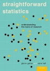 Straightforward Statistics: Understanding the Tools of Research Cover Image