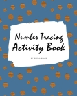 Number Tracing Activity Book for Children (8x10 Coloring Book / Activity Book) Cover Image