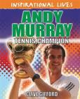 Inspirational Lives: Andy Murray Cover Image