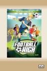Young Gun: Football High (book 1) (Dyslexic Edition) Cover Image