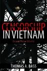 Censorship in Vietnam: Brave New World Cover Image