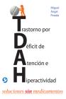 Trastorno por Déficit de Atención e Hiperactividad: Soluciones sin medicamentos  Cover Image