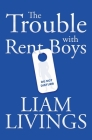 The Trouble with Rent Boys Cover Image