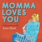 Momma Loves You (Morgan James Faith and Morgan James Kids) Cover Image