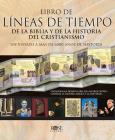 Libro de Líneas de Tiempo Bíblicas y de la Historia del Cristianismo Cover Image