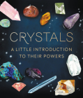 Crystals: A Little Introduction to Their Powers (RP Minis) Cover Image