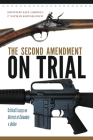 The Second Amendment on Trial: Critical Essays on District of Columbia v. Heller Cover Image