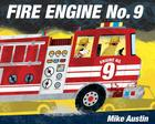 Fire Engine No. 9 Cover Image