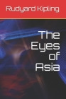 The Eyes of Asia Cover Image