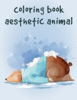 Coloring Book Aesthetic Animal: Funny Coloring Animals Pages for Baby-2 Cover Image