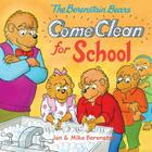 The Berenstain Bears Come Clean for School (Berenstain Bears (8x8)) Cover Image