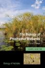 The Biology of Freshwater Wetlands (Biology of Habitats) Cover Image