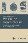 Was Keine Geschichte Ist: Vorgeschichte Und Literatur Im 19. Jahrhundert Cover Image