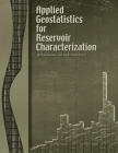 Applied Geostatistics for Reservoir Characterization Cover Image