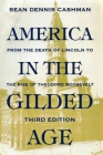 America in the Gilded Age: Third Edition Cover Image