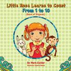Little Rose Learns to Count: From 1 to 10 Cover Image