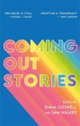 Coming Out Stories: Personal Experiences of Coming Out from Across the LGBTQ+ Spectrum Cover Image
