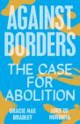 Against Borders: The Case for Abolition Cover Image