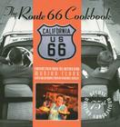 Route 66 Cookbook: Deluxe Edition: Comfort Food from the Mother Road Cover Image