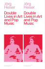 Double Lives in Art and Pop Music Cover Image
