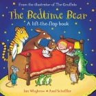 The Bedtime Bear: A Lift-the-Flap Book Cover Image