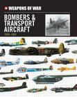Weapons of War Bombers & Transport Aircraft 1939-1945 Cover Image