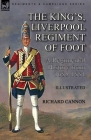 The King's, Liverpool Regiment of Foot: a Regimental History from 1685-1881 Cover Image
