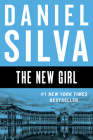 The New Girl: A Novel (Gabriel Allon #19) Cover Image