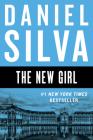 The New Girl: A Novel (Gabriel Allon #19) Cover Image