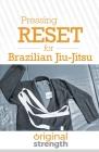 Pressing RESET for Brazilian Jiu-Jitsu Cover Image