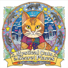 Mystical Cats in Secret Places: A Cat Lover's Coloring Book Cover Image
