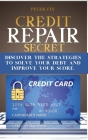 Credit Repair Secrets: Discover the strategies to solve your debt and improve your score. Cover Image
