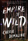 Empire of Wild: A Novel Cover Image
