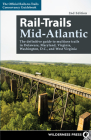 Rail-Trails Mid-Atlantic: The Definitive Guide to Multiuse Trails in Delaware, Maryland, Virginia, Washington, D.C., and West Virginia Cover Image