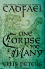 One Corpse Too Many (Chronicles of Brother Cadfael #2) Cover Image
