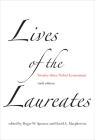 Lives of the Laureates, sixth edition: Twenty-three Nobel Economists Cover Image