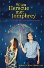 When Herscue Met Jomphrey and Other Tales from an Aspie Marriage Cover Image