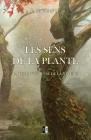 Les Sens de la Plante: La vie mystérieuse de la nature Cover Image