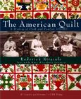 The American Quilt: A History of Cloth and Comfort 1750-1950 Cover Image
