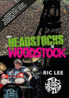 From Headstocks to Woodstock: A Drummer's Tale Cover Image