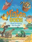 Minton Goes! (Minton series) Cover Image