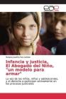 Infancia y justicia, El Abogado del Niño, un modelo para armar Cover Image
