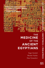 Medicine of the Ancient Egyptians: 1: Surgery, Gynecology, Obstetrics, and Pediatrics Cover Image