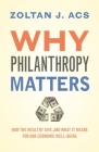 Why Philanthropy Matters: How the Wealthy Give, and What It Means for Our Economic Well-Being Cover Image