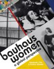 Bauhaus Women: A Global Perspective Cover Image