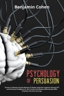 Psychology of Persuasion: Secrets to Influence Human Behavior & People using Dark Cognitive Therapy CBT and Emotional Intelligence EI. Win Frien Cover Image