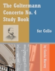 The Goltermann Concerto No. 4 Study Book for Cello Cover Image