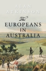 The Europeans in Australia: Volume One: The Beginning Cover Image