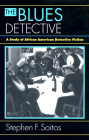 The Blues Detective: A Study of African American Detective Fiction Cover Image