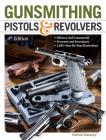 Gunsmithing Pistols & Revolvers Cover Image
